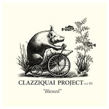clazziquai blessed