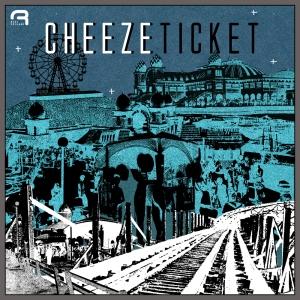 cheeze ticket