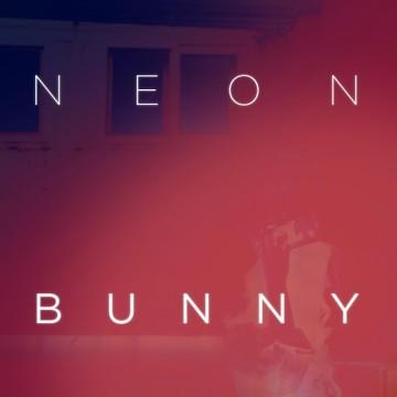 Neon Bunny - It's You