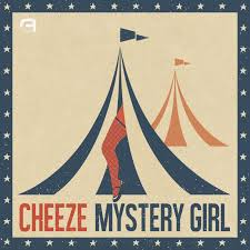 cheeze mystery girl