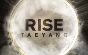 Photo-Teaser-Rise-Taeyang-BIGBANG-320x200